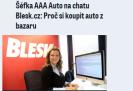 Blesk.cz: Šéfka AAA Auto na chatu Blesk.cz: Proč si koupit auto z bazaru